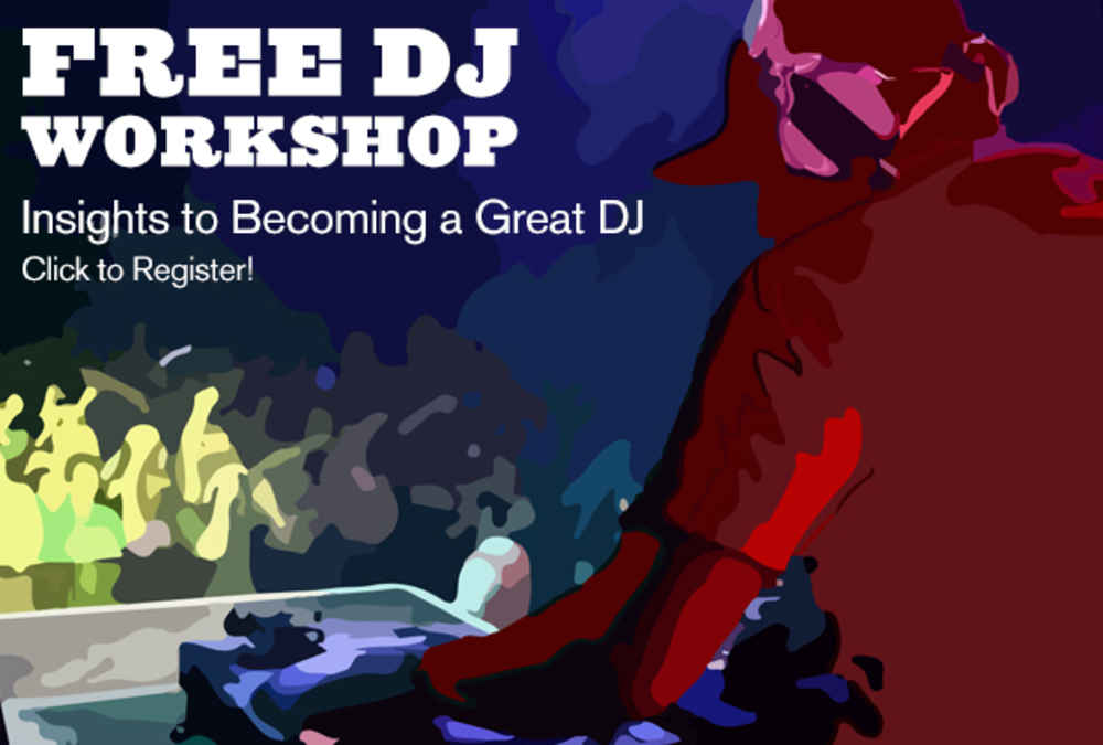 How to Become a DJ Free Workshop